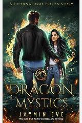 Dragon Mystics (Supernatural Prison Book 2) Kindle Edition