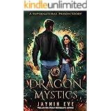 Dragon Mystics (Supernatural Prison Book 2)