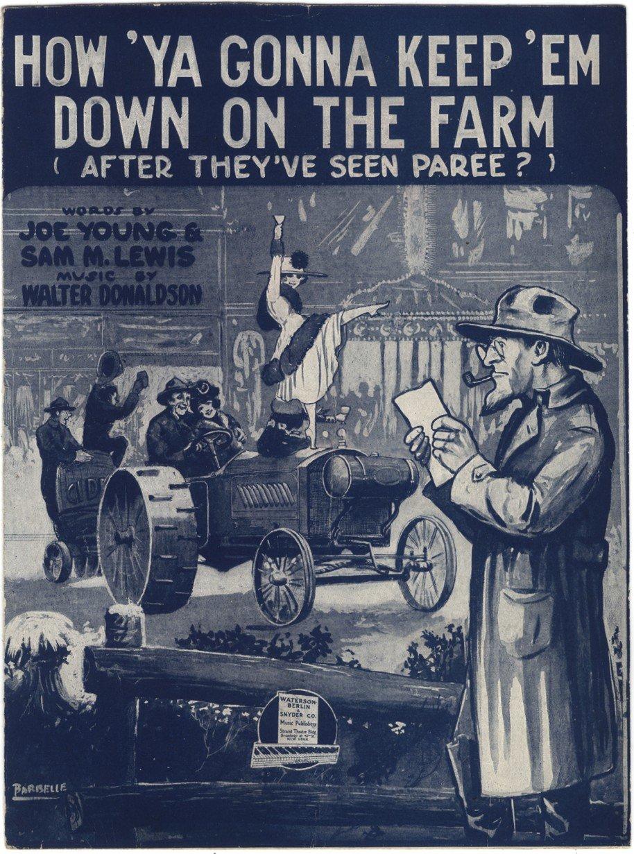 How Ya Gonna Keep Em Down on the Farm?