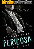 Aproximação Perigosa: um conto erótico gay (Portuguese Edition)
