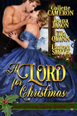 A Lord for Christmas: Heart-Warming Regency Yuletide Tales Kindle Edition