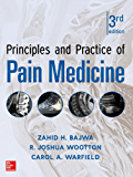 Principles and Practice of Pain Medicine 3rd Edition