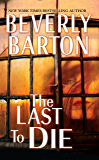 The Last to Die (Cherokee Pointe Trilogy Book 2)
