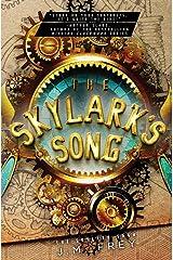 The Skylark's Song (The Skylark Saga) (Volume 1) Paperback