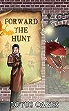 Forward the Hunt