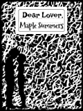 Dear Lover,: A Book of Poetry, the Notebook Collection of Love