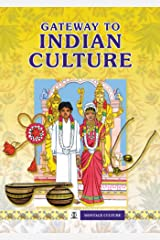 Gateway to Indian Culture (Montage Culture) Kindle Edition