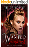 Wanted by the Vampires (House of Durand Book 2)