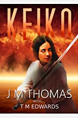 Keiko: Tales of Courage From Beyond The Apocalypse (Apocalyptic Short Reads) Kindle Edition