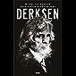 Derksen: Het spraakmakende leven van Johan Derksen