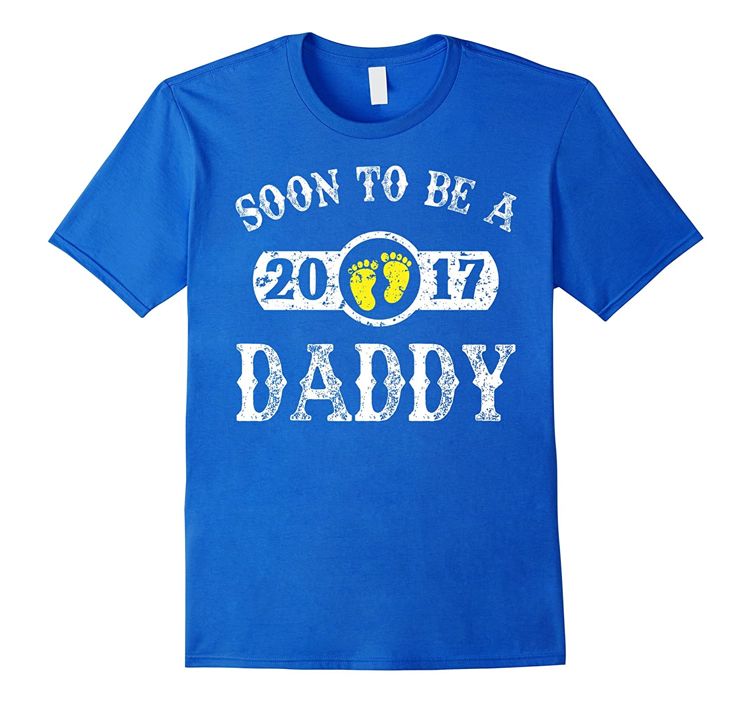 Soon To Be Daddy 2017 T-Shirt New Dad 2017 Gift-TH