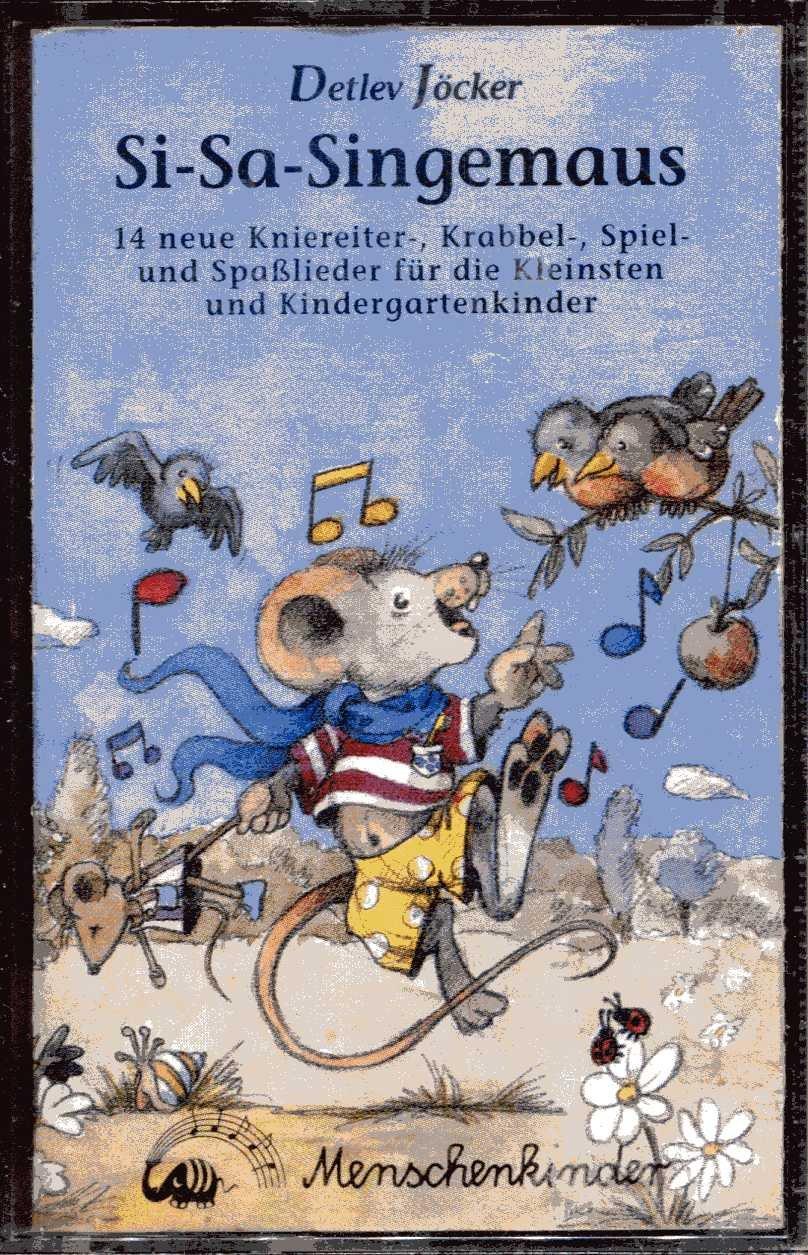 Si-Sa-Singemaus: Toncassette Hörkassette – Audiobook, 1992 Detlev Jöcker Lore Kleikamp Heinz Beckers Menschenkinder