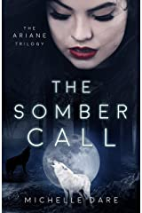 The Somber Call (The Ariane Trilogy Book 2) Kindle Edition