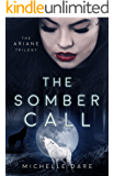 The Somber Call (The Ariane Trilogy Book 2)
