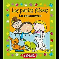 La rencontre: Un petit livre pour apprendre à lire (Les petits filous t. 1) (French Edition)