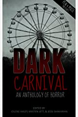Dark Carnival: An Anthology of Horror Kindle Edition