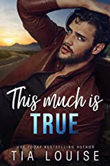 This Much is True: A small town, single dad romance. Kindle Edition