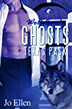 Wolf Creek Ghosts (Texas Pack 3)