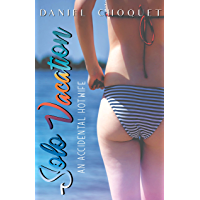 Solo Vacation: An Accidental Hotwife (English Edition)