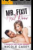 Mr. Fixit Next Door: A Brother's Best Friend Romance (Temptation Next Door Book 3)