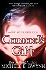 Camael's Gift (Angelic Hosts Series Book 1) Kindle Edition