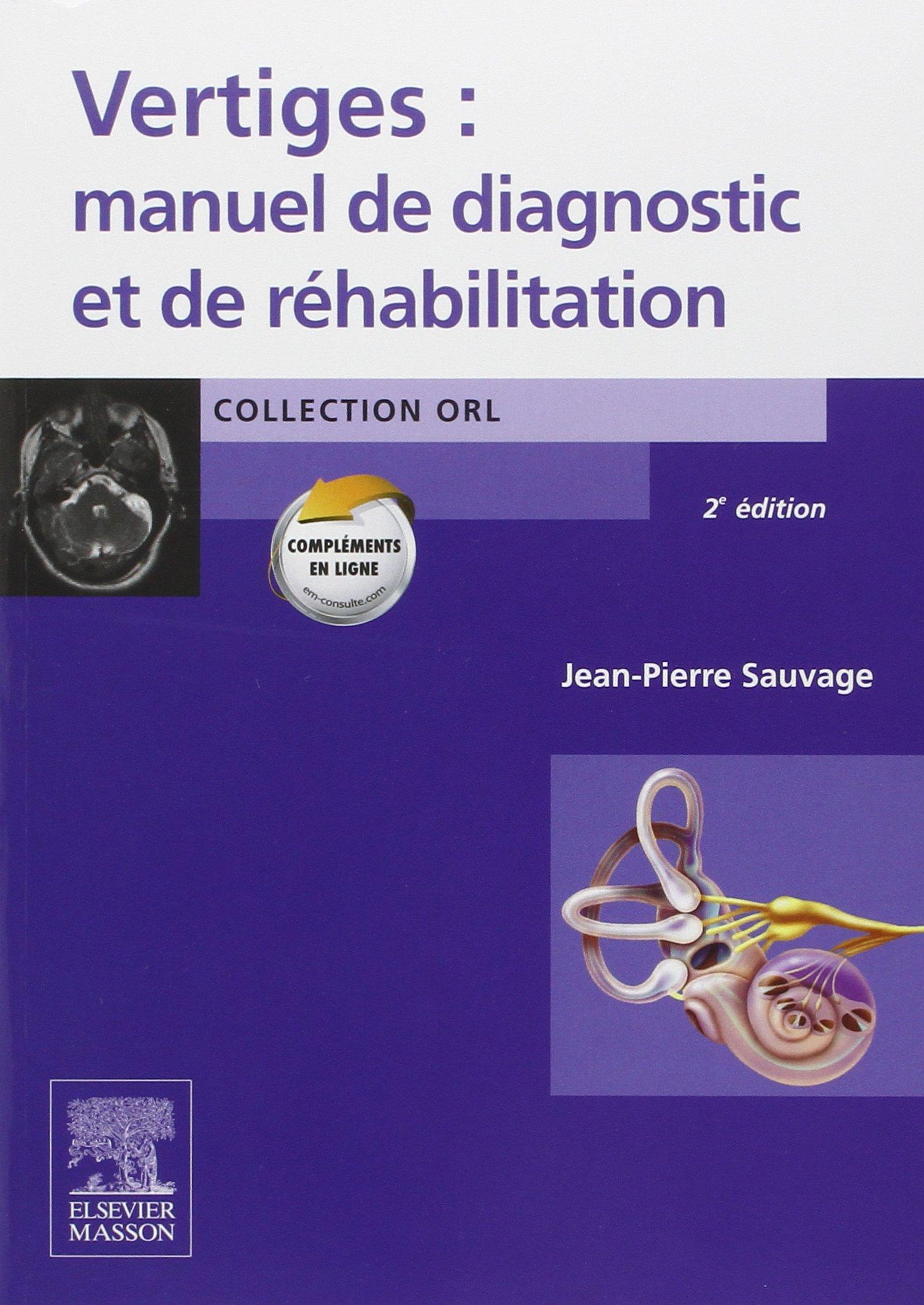 Amazon.fr - Vertiges : manuel de diagnostic et de réhabilitation ...