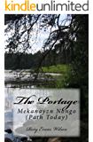 The Portage: Mekanayzn Nongo (Path Today)