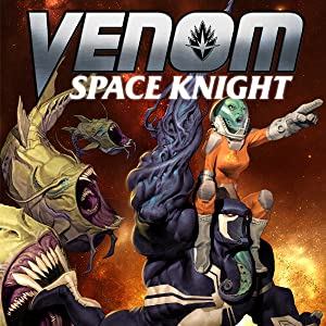 VENOM SPACE KNIGHT VOLUME 1 AGENT OF THE COSMOS GRAPHIC NOVEL Collects #1-6