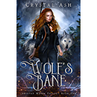 Wolf's Bane: A Reverse Harem Shifter Romance (Shifted Mates Trilogy Book 1) (English Edition)