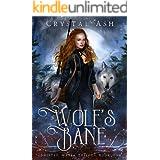 Wolf's Bane: A Reverse Harem Shifter Romance (Shifted Mates Trilogy Book 1)