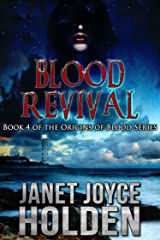 Blood Revival (The Origins of Blood Book 4) Kindle Edition