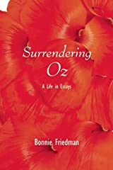 Surrendering Oz: A Life in Essays Paperback