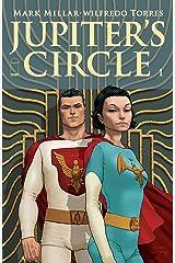 Jupiter's Circle #1 (Jupiter's Legacy) (English Edition) eBook Kindle