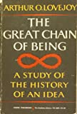 The Great Chain of Being: A Study of The History on an Idea (Harper Torchbooks)