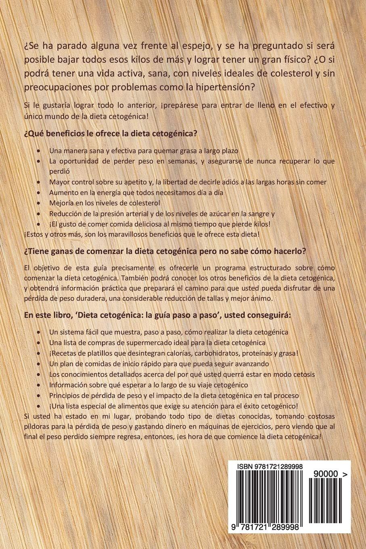 Dieta Cetogénica: La Guía Paso a Paso Para Principiantes: Vía óptima para la pérdida de peso efectiva Libro en Español / Keto Diet for Beginners Spanish ...
