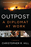 Outpost: A Diplomat at Work