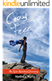 Crazy Free: An Epic Spiritual Journey