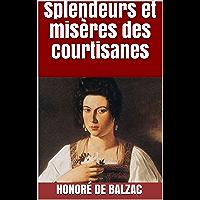 Splendeurs et misères des courtisanes (French Edition)