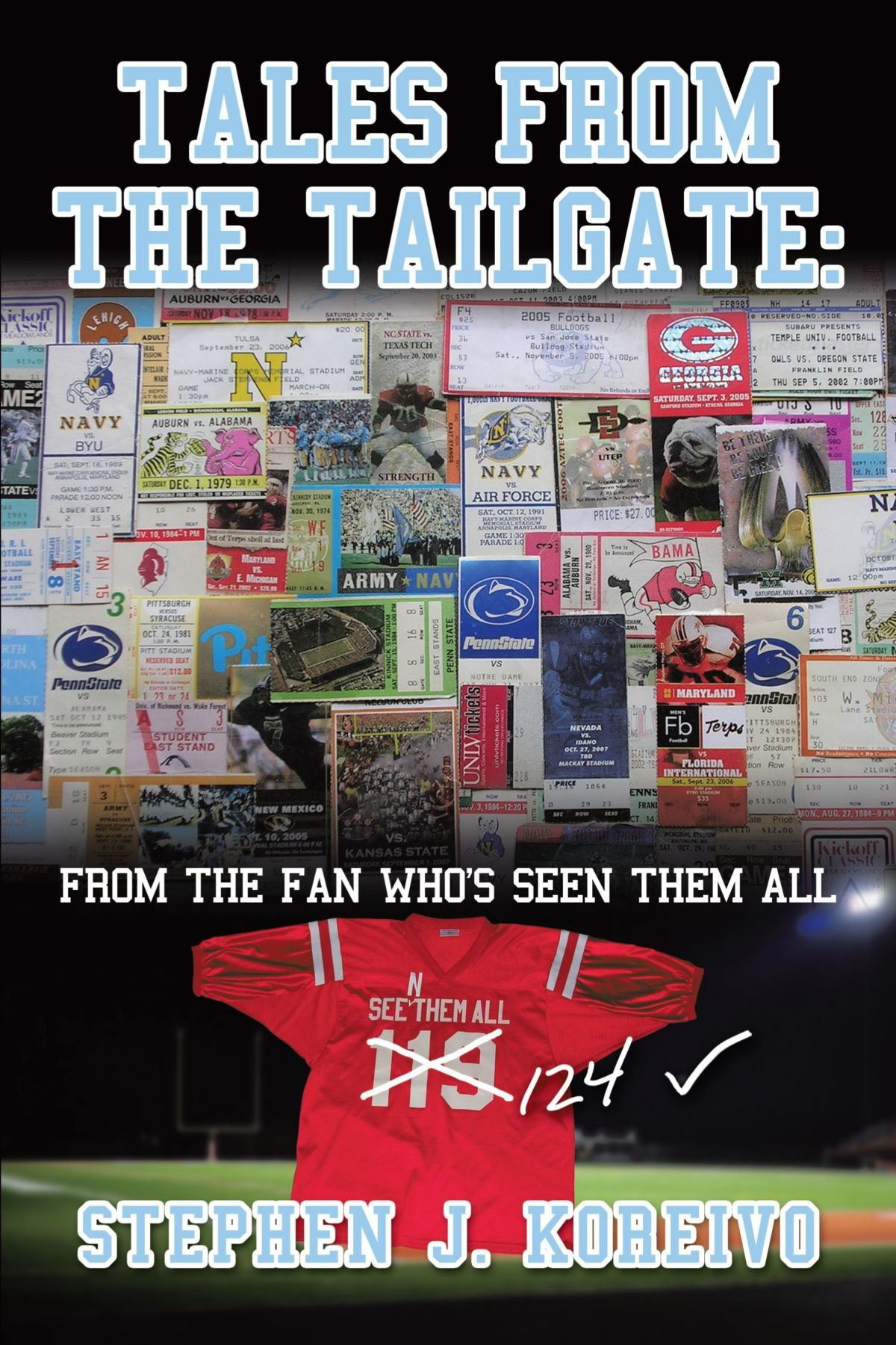 Tales From The Tailgate: From the Fan who's seen them all PDF