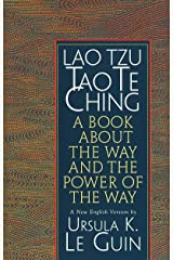 Lao Tzu: Tao Te Ching: A Book about the Way and the Power of the Way Kindle Edition