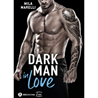 Dark Man In Love (French Edition)