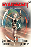 Evanescent (Veiled Eliminators Book 4)
