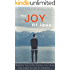 The Joy of less: Simplify Your Life, Follow Your Bliss and Discover What it Means to Live On Purpose