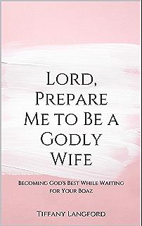 How do i prepare myself for my future husband