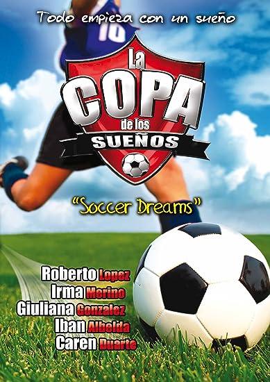 La Copa de Los Suenos (2007)