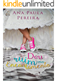 Deu Ruim no encantamento (Portuguese Edition)