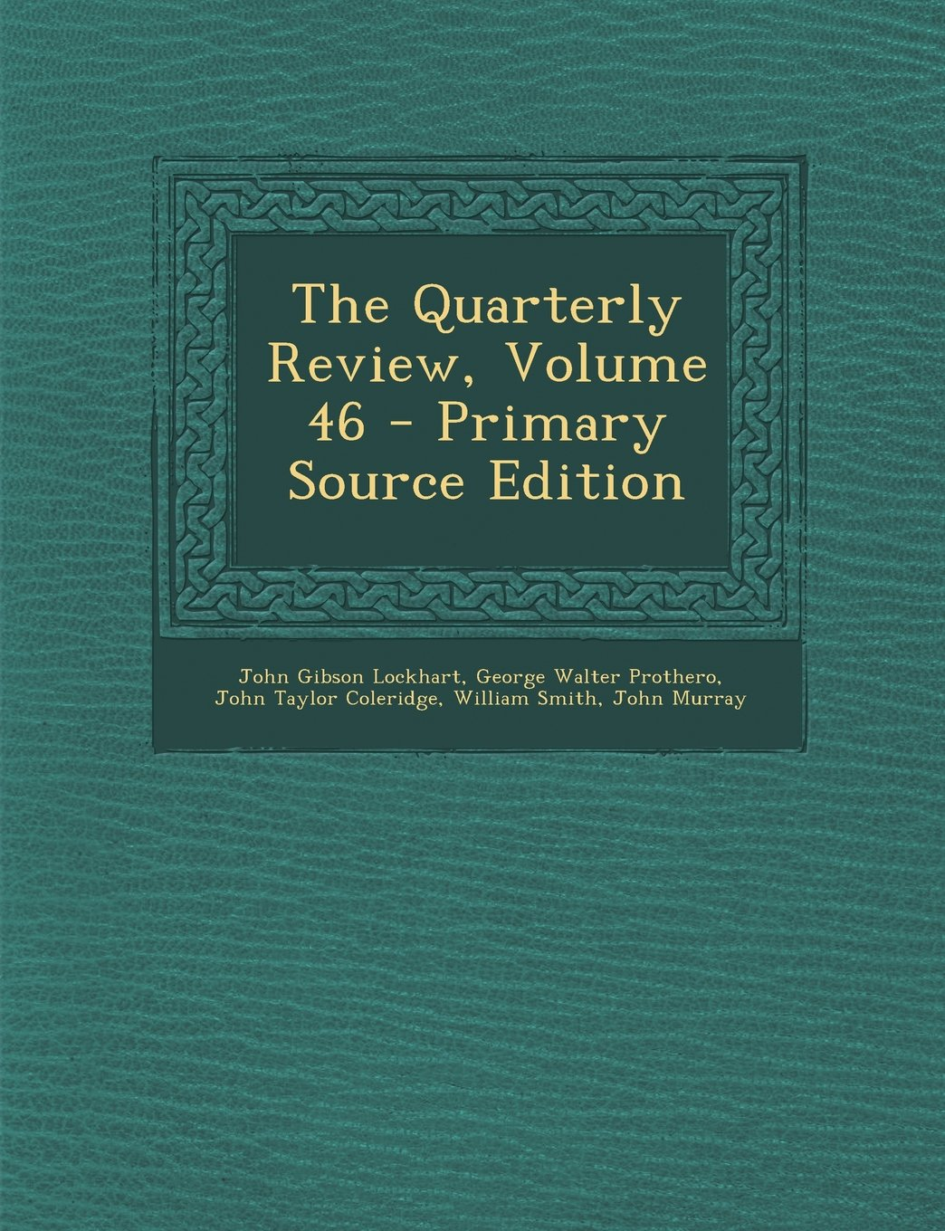 Download The Quarterly Review, Volume 46 - Primary Source Edition pdf epub