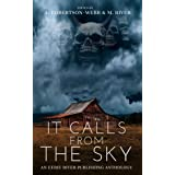 It Calls From the Sky: Terrifying Tales from Above