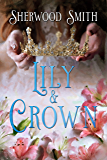 Lily and Crown