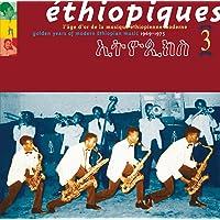 Ethiopiques 3: Golden Years Modern Ethiopia [Importado]
